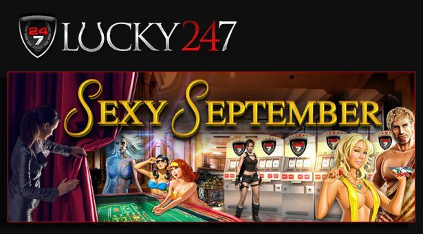 Sexy September at Lucky247 Casino